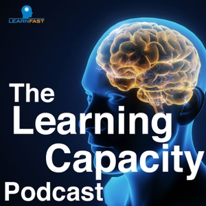 The Learning Capacity Podcast by LearnFast