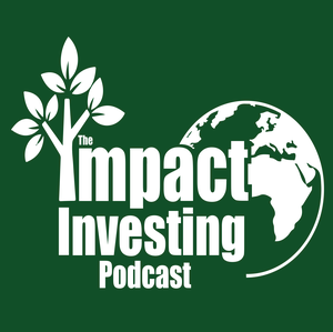 The Impact Investing Podcast by Jamieson Webking