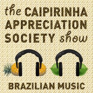 Caipirinha Appreciation Society by MdC Suingue and Kika Serra