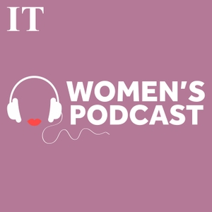 The Irish Times Women's Podcast by The Irish Times
