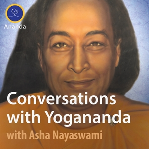 Conversations with Yogananda by Asha Nayaswami