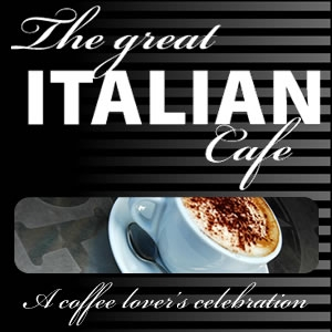 The Great Italian Café by DeLonghi