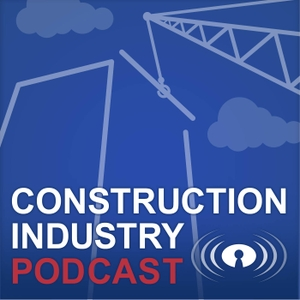 Construction Industry Podcast with Cesar Abeid by Cesar Abeid, Remontech Inc.