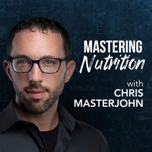 Mastering Nutrition by Chris Masterjohn, PhD
