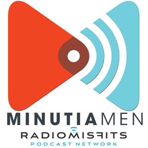 Minutia Men on Radio Misfits by OPPIH / Radio Misfits
