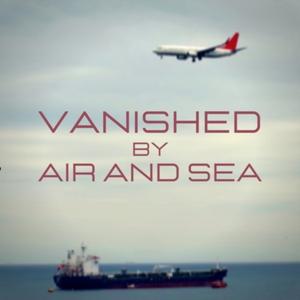 Vanished By Air and Sea by Megan Noel