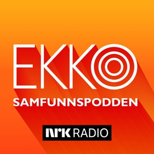 Ekko – samfunnspodden by NRK