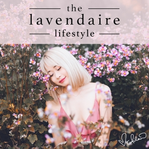 The Lavendaire Lifestyle by Aileen Xu