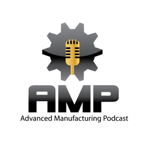 Advanced Manufacturing Podcast by Advanced Manufacturing Podcast