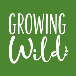Growing Wild by RadioReverb