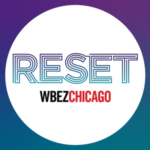 Reset with Jenn White by WBEZ Chicago