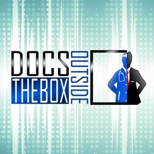 Docs Outside The Box - Ordinary Doctors Doing Extraordinary Things by Dr. Nii Darko