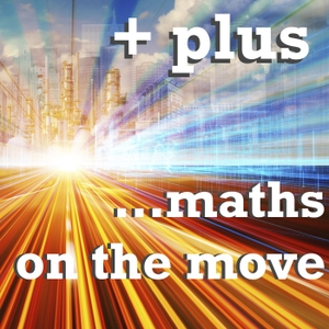 Plus podcast – Maths on the Move by The Plus team