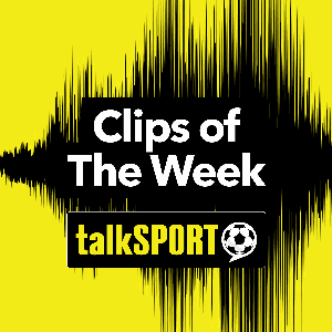 Clips of the Week by talkSPORT