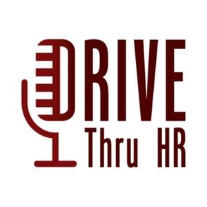 DriveThruHR - HR Conversations by DriveThru HR