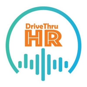 DriveThruHR - HR Conversations by DriveThru HR