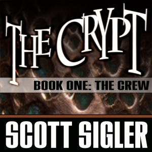 The Crypt Book 01: The Crew by Scott Sigler | Scribl