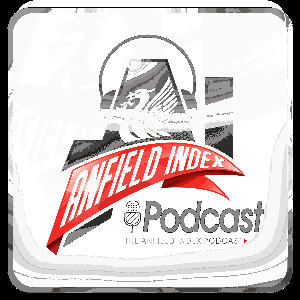 The Anfield Index Podcast by AnfieldIndex.com