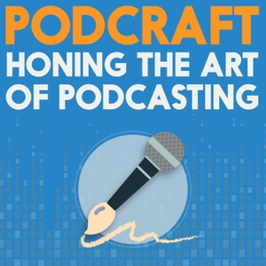 PodCraft | Learn the Art of Podcasting in Focussed Seasons by The Podcast Host