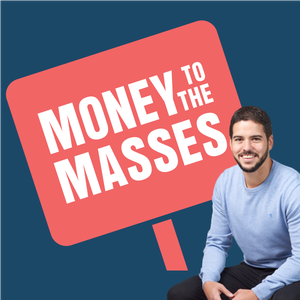 The Money To The Masses Podcast by Damien Fahy