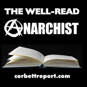 The Well-Read Anarchist by James Corbett