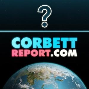 CorbettReport.com - Questions For Corbett by The Corbett Report