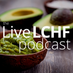The Live LCHF Podcast by TalkFEED