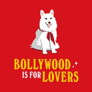 Bollywood is For Lovers by Bollywood is for Lovers