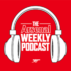 Arsenal Weekly Podcast by Arsenal Media