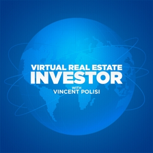 Virtual Real Estate Investor with Vincent Polisi by Vincent Polisi walks you through the catalyst for how he became the Virtual Real Estate Investor and explains why this podcast is simply one you can't miss. From success to epic failure and a $4.5MM bankruptcy to bouncing back with no money and no credit