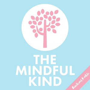 The Mindful Kind by Rachael Kable