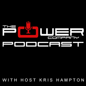 The Power Company Podcast by Kris Hampton and Nate Drolet  |  Power Company Climbing