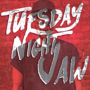 TUESDAY NIGHT JAW by Matthew Richards
