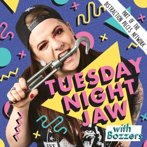 TUESDAY NIGHT JAW by Bozzers