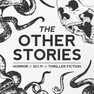 The Other Stories | Sci-Fi, Horror, Thriller, WTF Stories by Hawk & Cleaver | A Digital Story Studio bringing you the best new stories to watch, read, sniff, and absorb.