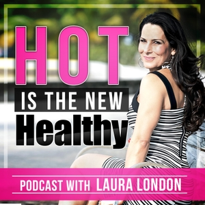 Laura London Podcast | Health | Fitness | Motivation | by Laura London