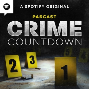 Crime Countdown by Parcast Network