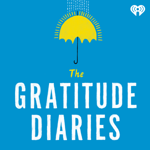 The Gratitude Diaries by iHeartRadio