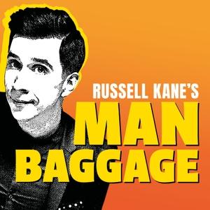 Russell Kane's Man Baggage