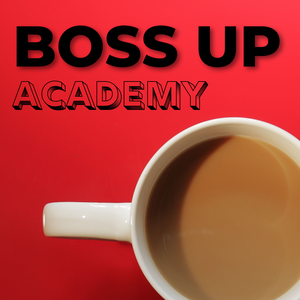 Boss Up Academy by Digital media marketing trends, online business strategy, and other wizardy