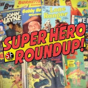 SuperHero Roundup by SourceFedNERD