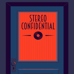 Stereo Confidential by Stereo Confidential