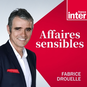 Affaires sensibles by France Inter