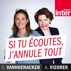 Si tu écoutes, j'annule tout by Radio France
