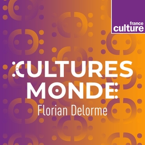 Cultures monde by France Culture