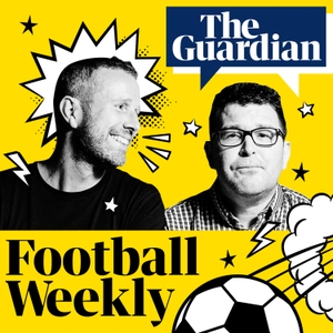Football Weekly by The Guardian