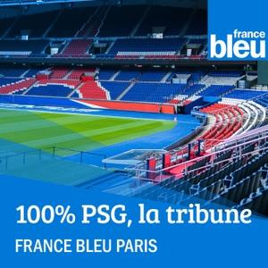 100% PSG, la tribune by France Bleu