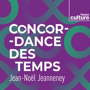 Concordance des temps by France Culture