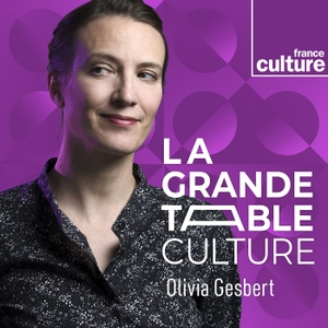 La Grande table by France Culture