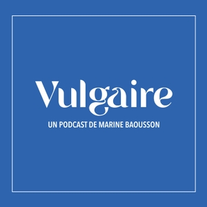 Vulgaire by Marine Baousson